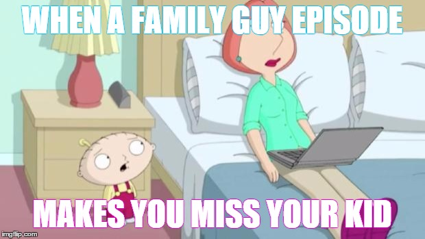Stewie Mom Meme Generator Imgflip