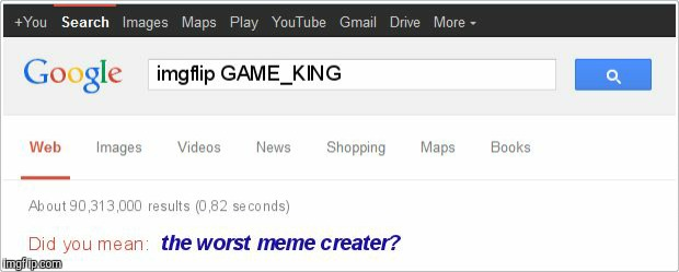 Oh Google why? | image tagged in memes,funny,oh god why | made w/ Imgflip meme maker