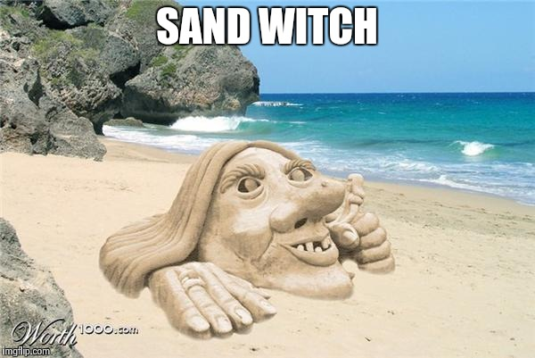 SAND WITCH | made w/ Imgflip meme maker
