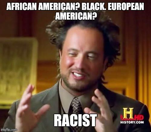 tr9b7 ancient aliens meme imgflip,African American Memes