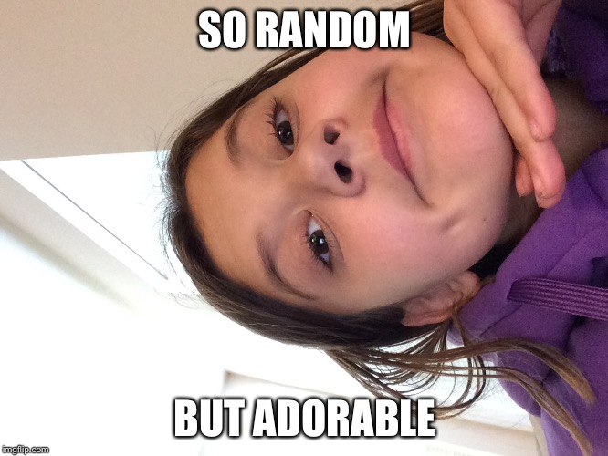 SO RANDOM BUT ADORABLE | made w/ Imgflip meme maker