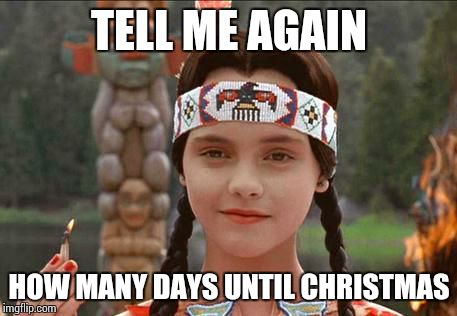 How Many Days Till Christmas Meme.Wednesday Thanksgiving Imgflip