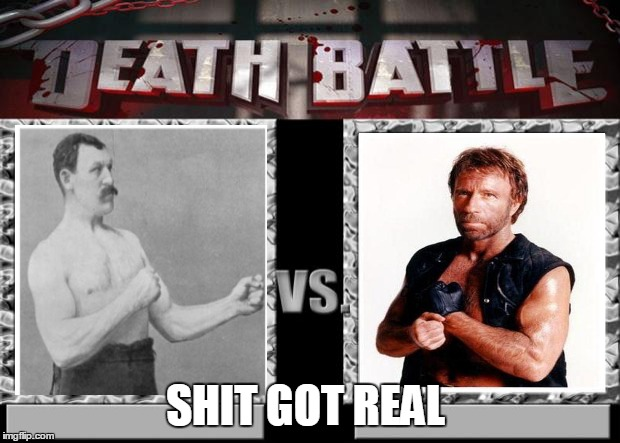 death battle | SHIT GOT REAL | image tagged in death battle | made w/ Imgflip meme maker