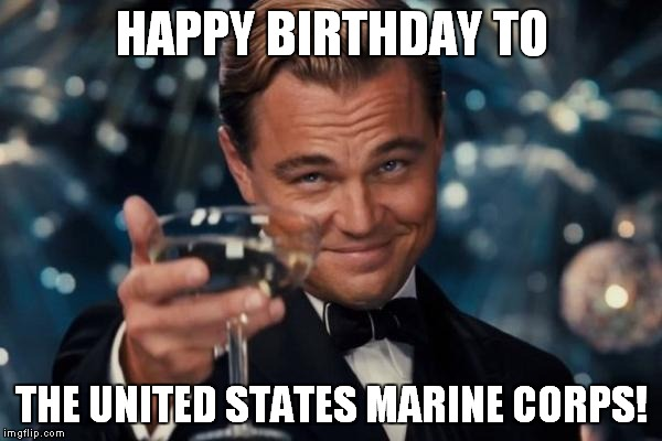 Semper Fidelis Happy Birthday To The United States Marine Corps Image Tagged In