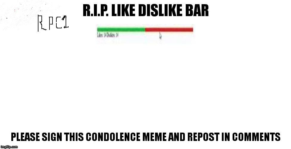 BYE BYE.. | image tagged in meme,like,dislike | made w/ Imgflip meme maker