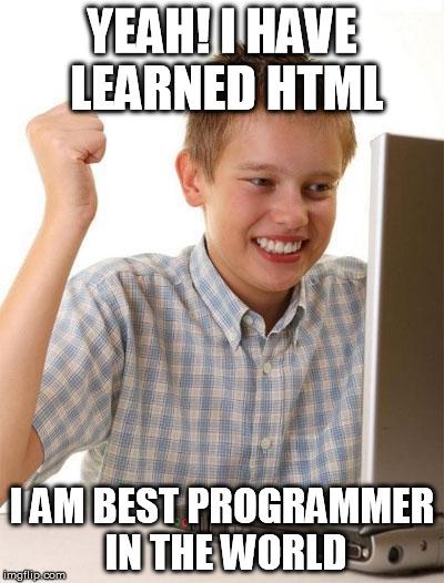 I get it, HTML isn't a real programming language