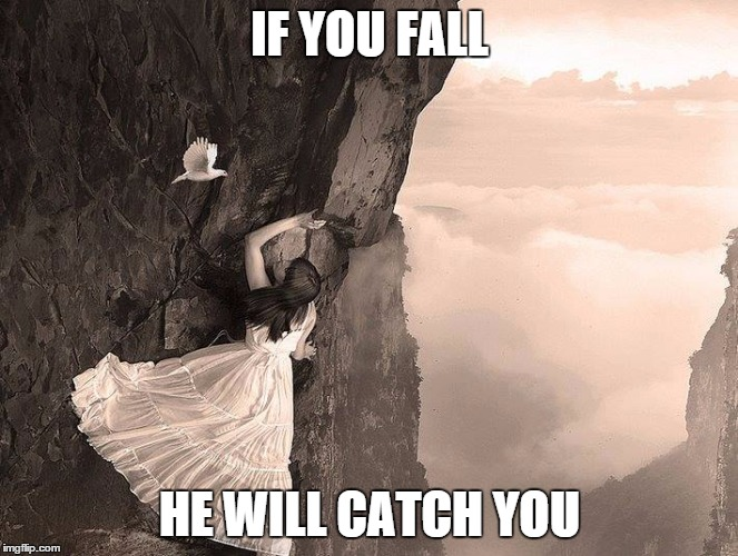 spirit  | IF YOU FALL HE WILL CATCH YOU | image tagged in spirit | made w/ Imgflip meme maker