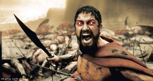 Sparta Leonidas Meme | . . | image tagged in memes,sparta leonidas | made w/ Imgflip meme maker