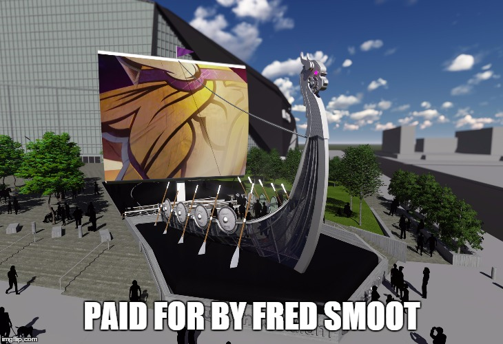 PAID FOR BY FRED SMOOT | image tagged in vikings,minnesota,fred smoot,football,nfl | made w/ Imgflip meme maker