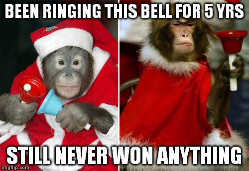BEEN RINGING THIS BELL FOR 5 YRS STILL NEVER WON ANYTHING | made w/ Imgflip meme maker