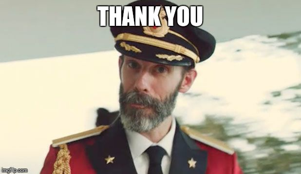 captain obvious  | THANK YOU | image tagged in captain obvious  | made w/ Imgflip meme maker