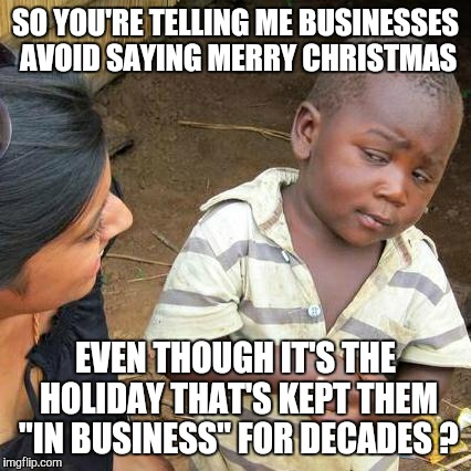 """Happy Holidays?"" WTF ?? 