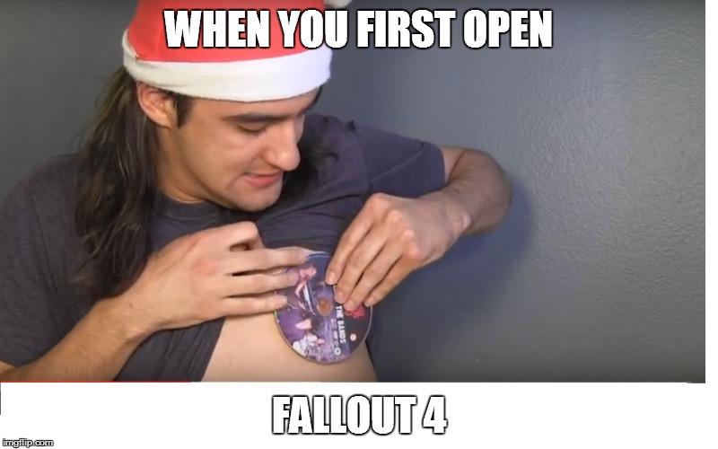 uru28 when you first open fallout 4 imgflip