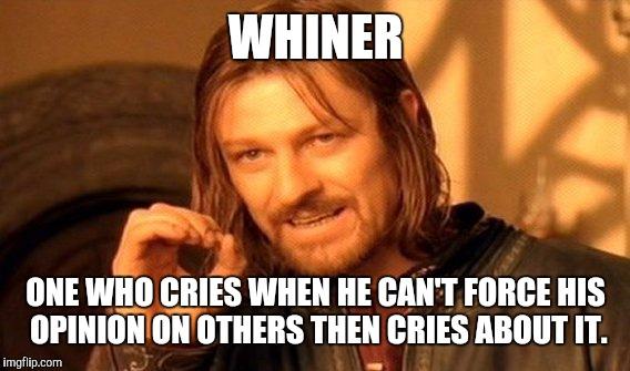 Image result for whiner meme