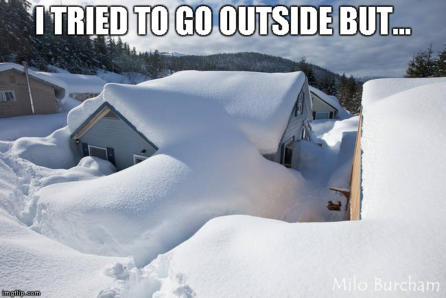 I TRIED TO GO OUTSIDE BUT... | made w/ Imgflip meme maker
