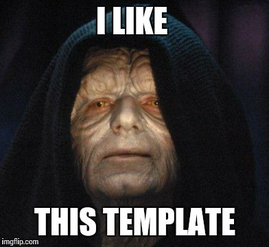 emperor  | I LIKE THIS TEMPLATE | image tagged in emperor  | made w/ Imgflip meme maker