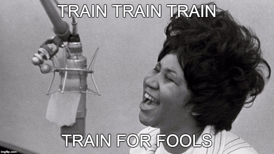 TRAIN TRAIN TRAIN TRAIN FOR FOOLS | made w/ Imgflip meme maker