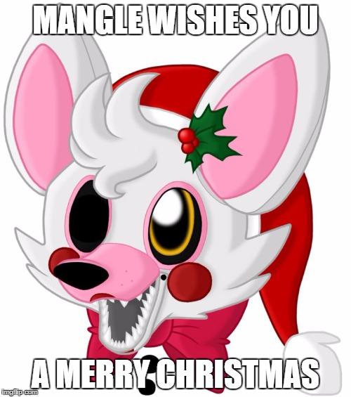 merry christmas mangle! Meme Generator - Imgflip