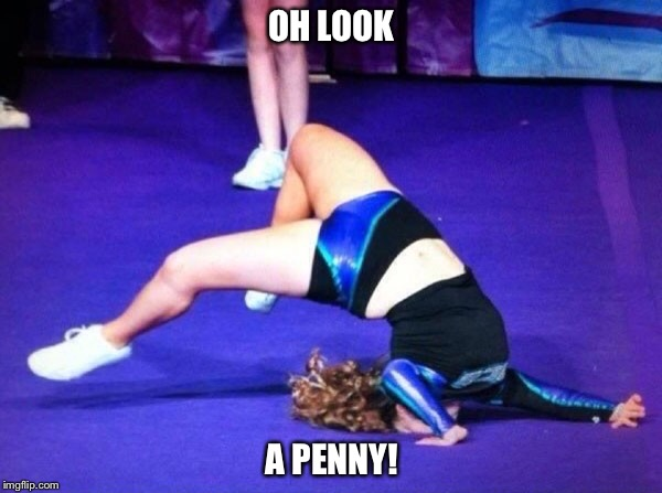 OH LOOK A PENNY! | made w/ Imgflip meme maker