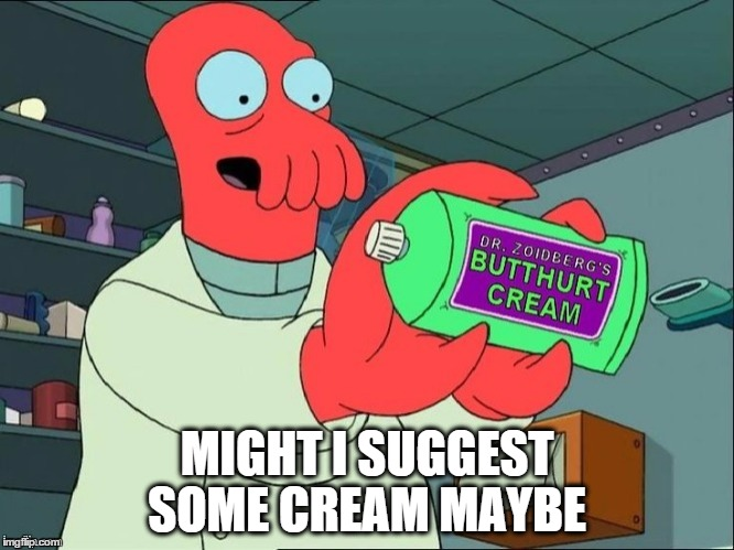 buthurt zoidberg | MIGHT I SUGGEST SOME CREAM MAYBE | image tagged in buthurt zoidberg | made w/ Imgflip meme maker