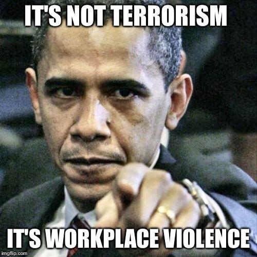 v898s pissed off obama meme imgflip,Workplace Violence Meme