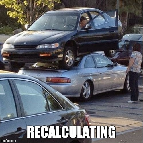 RECALCULATING | made w/ Imgflip meme maker