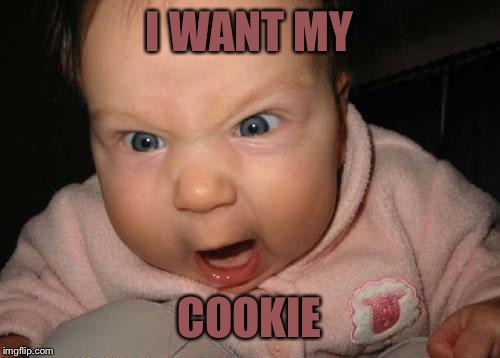 vbf0u evil baby meme imgflip,Want A Cookie Meme