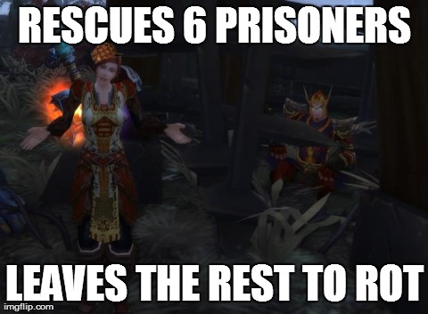 RESCUES 6 PRISONERS LEAVES THE REST TO ROT | image tagged in scumbag quester | made w/ Imgflip meme maker