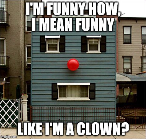 You 39 re a funny house imgflip for What does flipping houses mean