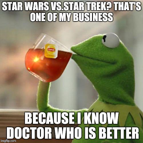 vdapo but thats none of my business meme imgflip,Star Wars Star Trek Meme