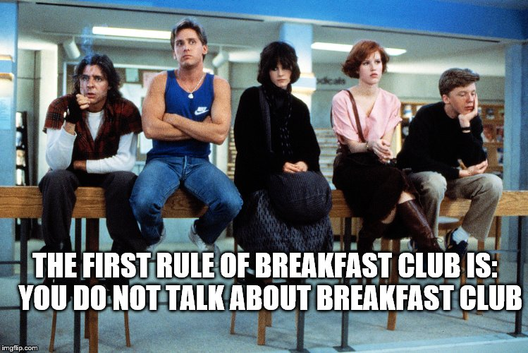 veu55 breakfast club meme generator imgflip,Breakfast Club Memes