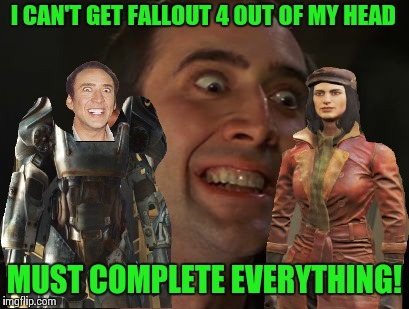 vezlu fallout 4 so much to do, not enough time in the day! imgflip