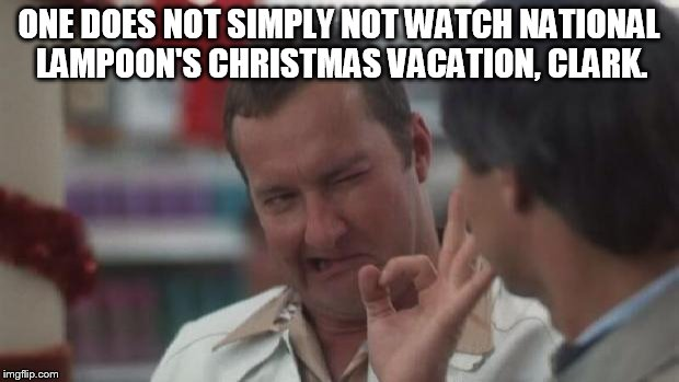 Lord of the Christmas Vacation Ring. - Imgflip