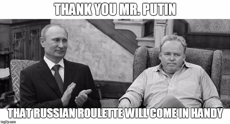 Archie bunker russian roulette