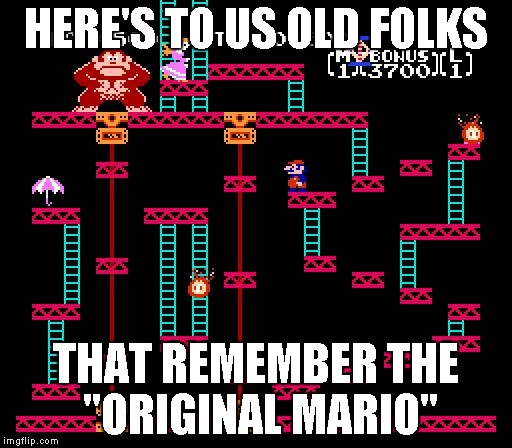 "I still love the old classics...Donkey Kong, Asteroids, Defender, Joust, just to name a few...Glad I have them all on my PC!!! | HERE'S TO US OLD FOLKS THAT REMEMBER THE ""ORIGINAL MARIO"" 