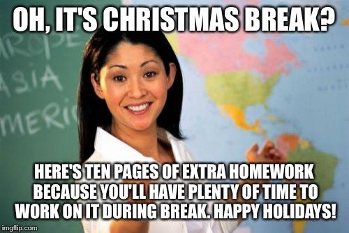 Image result for oh its christmas break meme