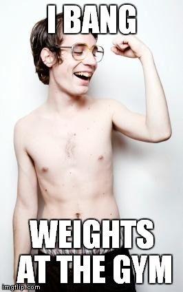 http://fitandstrongdads.com/wp-content/uploads/2013/04/skinny-gu | I BANG WEIGHTS AT THE GYM | image tagged in http//fitandstrongdadscom/wp-content/uploads/2013/04/skinny-gu | made w/ Imgflip meme maker