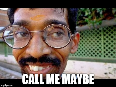 CALL ME MAYBE | made w/ Imgflip meme maker