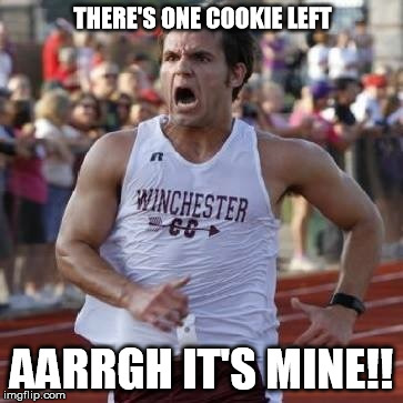 THERE'S ONE COOKIE LEFT AARRGH IT'S MINE!! | image tagged in it's mine | made w/ Imgflip meme maker