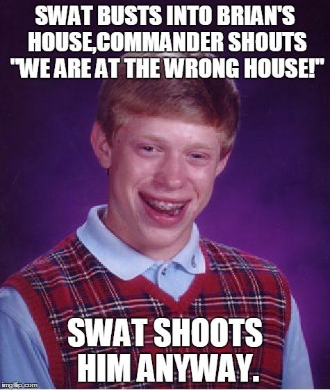 vupxk bad luck brian meme imgflip,Swat Meme