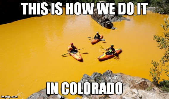 THIS IS HOW WE DO IT IN COLORADO | made w/ Imgflip meme maker
