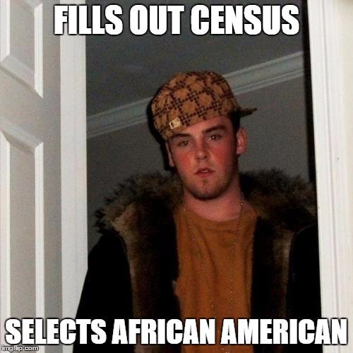 w3x6z scumbag steve meme imgflip,African American Memes