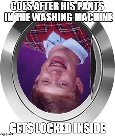 GOES AFTER HIS PANTS IN THE WASHING MACHINE GETS LOCKED INSIDE | made w/ Imgflip meme maker
