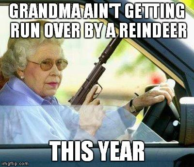 w78yk grandma with a silencer meme generator imgflip,Funny Grandma Meme