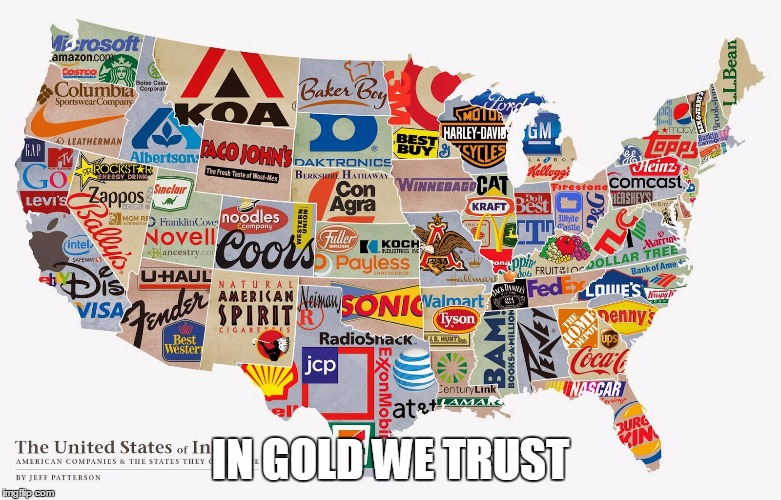 Usa inc imgflip usa inc in gold we trust image tagged in us corporation mapmaps gumiabroncs Choice Image