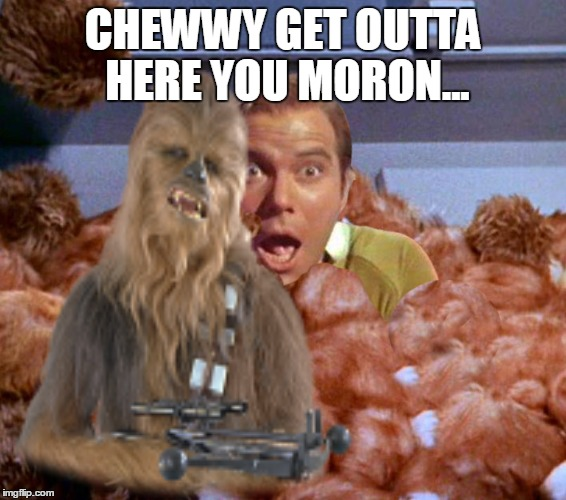 CHEWWY GET OUTTA HERE YOU MORON... | made w/ Imgflip meme maker
