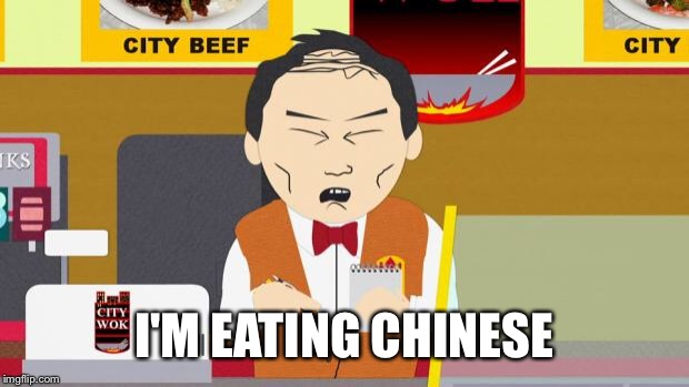 south park chinese guy meme generator imgflip