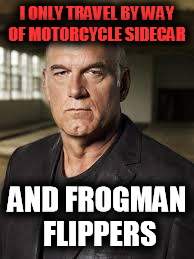I'M NOT BUYING IT  | I ONLY TRAVEL BY WAY OF MOTORCYCLE SIDECAR AND FROGMAN FLIPPERS | image tagged in jesse ventura | made w/ Imgflip meme maker