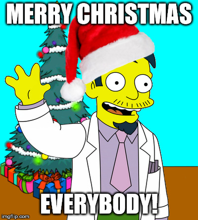 Enjoy the holidays and have a great 2016! | MERRY CHRISTMAS EVERYBODY! | image tagged in christmas,holidays,happy holidays,merry christmas,new year,dr nick | made w/ Imgflip meme maker