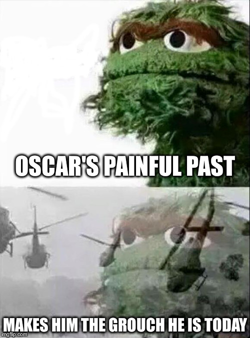The Vietnam War likewise 2013 moreover Vietnam War Photos1 furthermore 1430060394 also I Ahh Cute And Awesome And Hilarious And Some Bad. on oscar grouch flashback